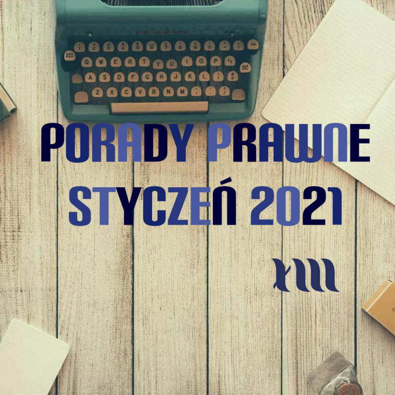 porady prawne styczeń 2021 r.